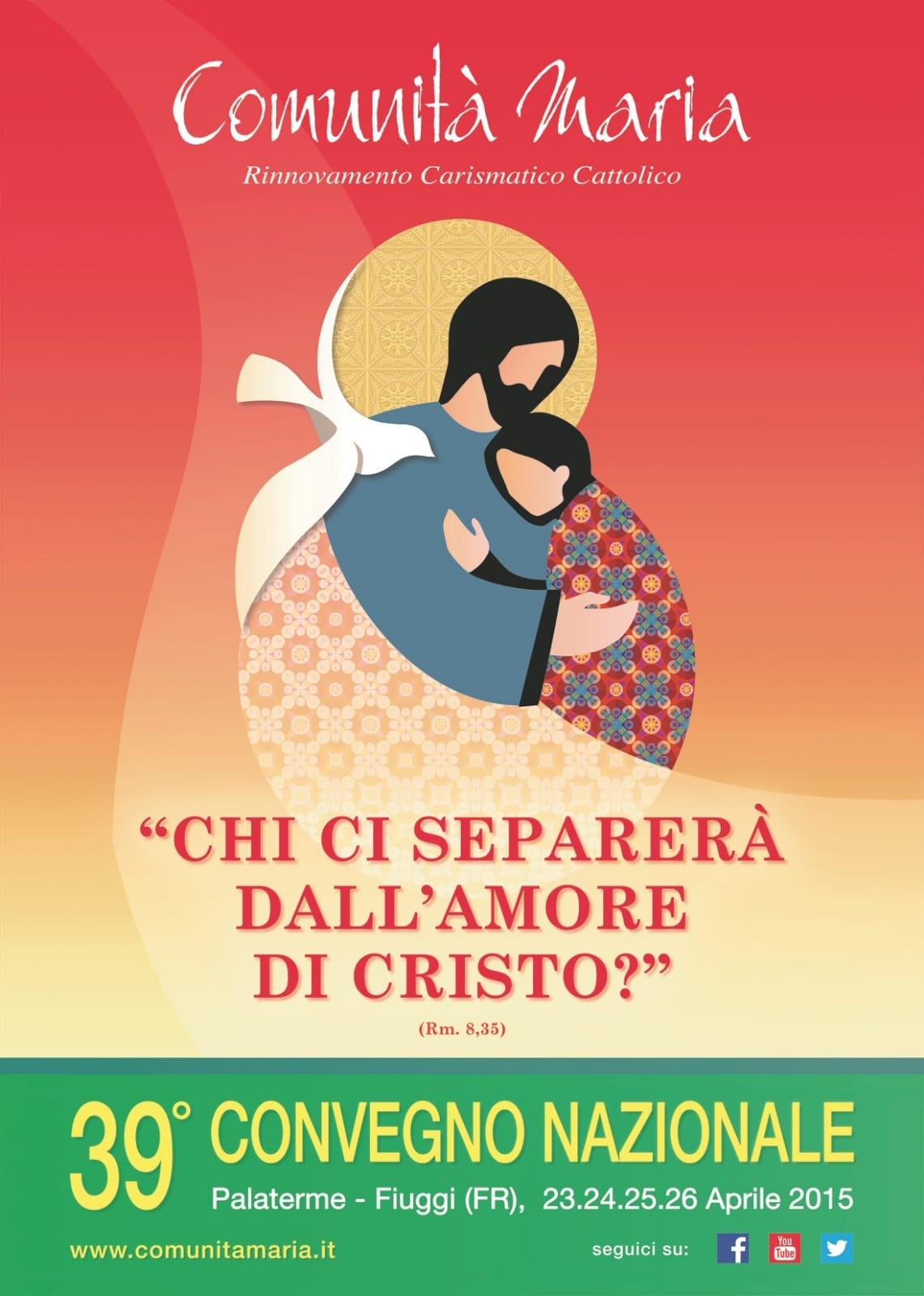 39 Convegno Nazionale Comunità Maria